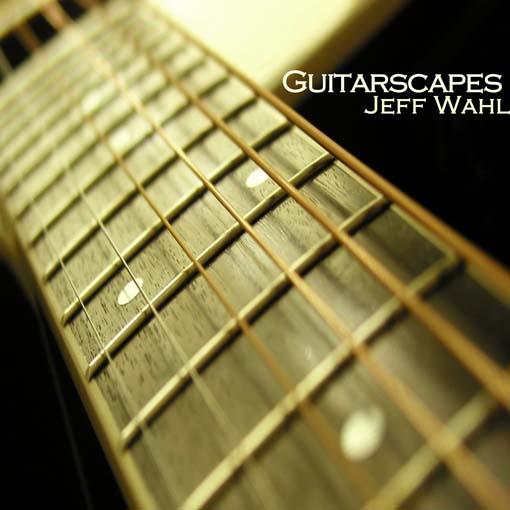 Title details for Guitarscapes by Jeff Wahl - Wait list