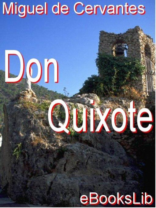 Title details for Don Quixote by Migeul de Cervantes - Available