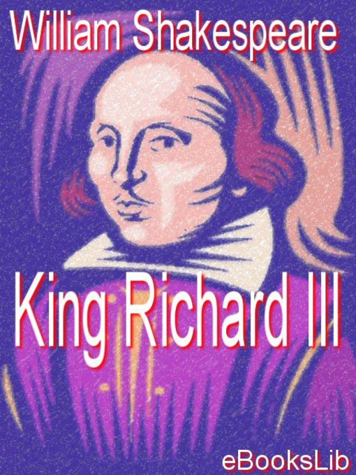 Title details for King Richard III by William Shakespeare - Available