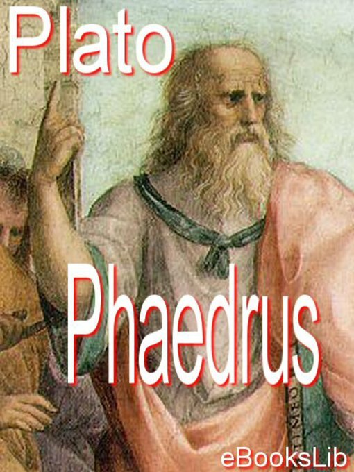 Title details for Phaedrus by Plato - Available