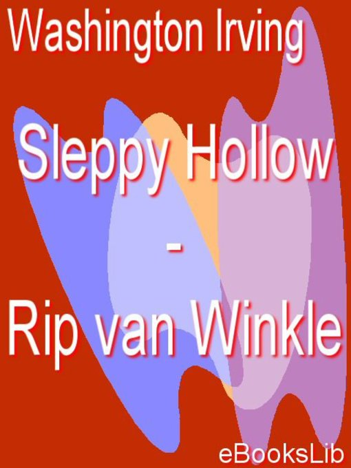 Title details for Sleppy Hollow - Rip van Winkle by Washington Irving - Available