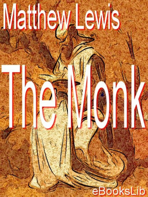 Title details for The Monk by Matthew Lewis - Available