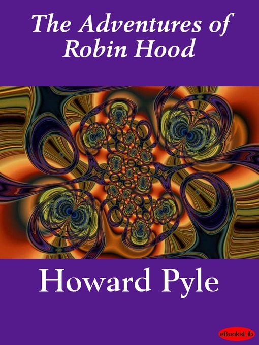 Title details for The Adventures of Robin Hood by Howard Pyle - Wait list