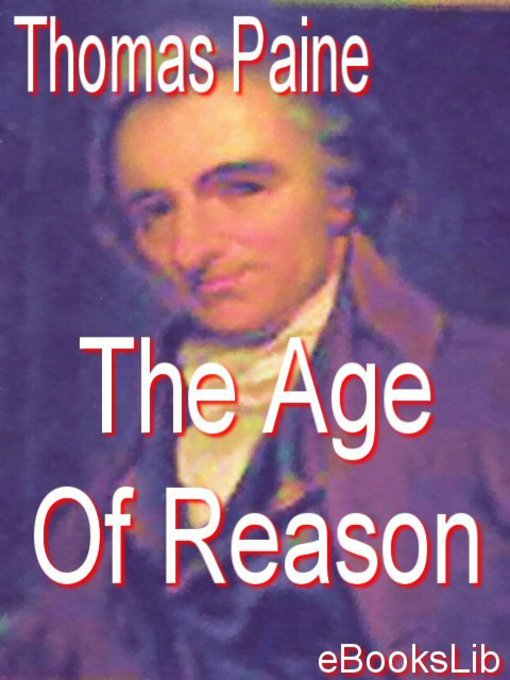 Title details for The Age Of Reason by Thomas Paine - Wait list