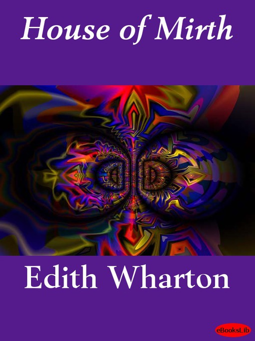 Title details for House of Mirth by Edith Wharton - Available