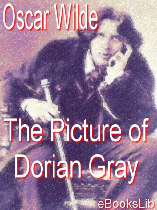 Title details for Picture of Dorian Gray by Oscar Wilde - Wait list