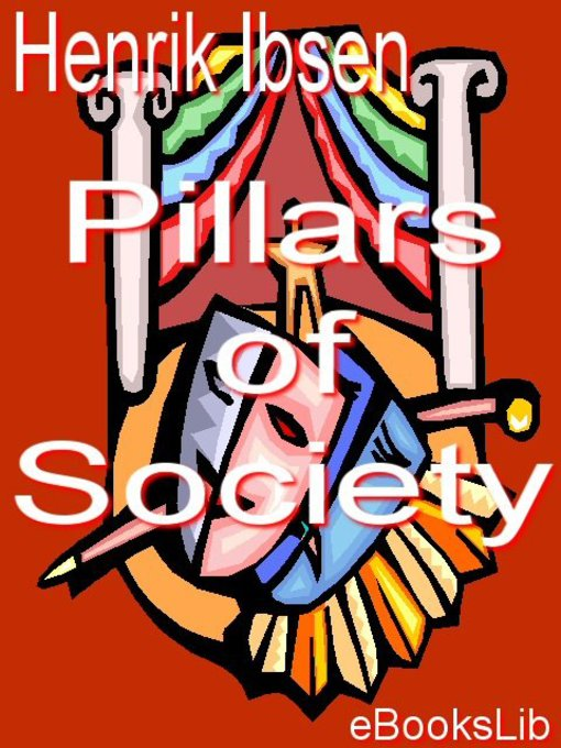 Title details for Pillars of Society by Henrik Ibsen - Available