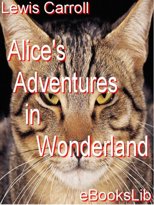 Title details for Alice's Adventures in Wonderland by Lewis Carroll - Available