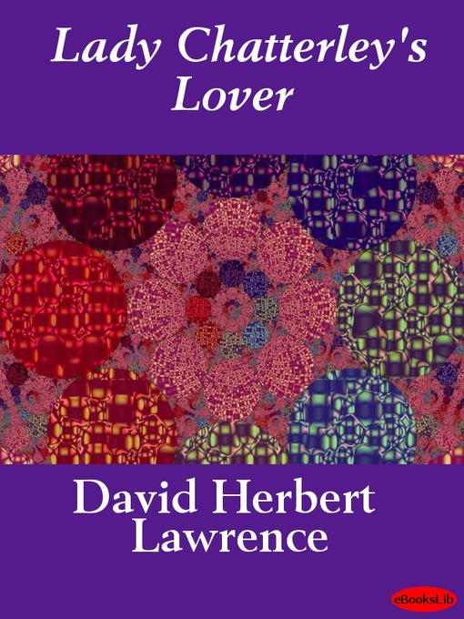 Title details for Lady Chatterley's Lover by D. H. Lawrence - Available