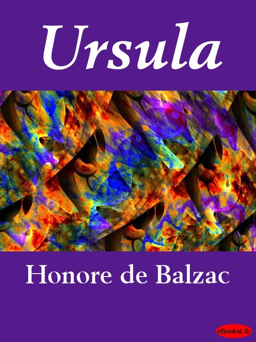 Title details for Ursula by Honore de Balzac - Available