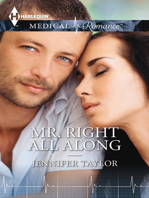 Title details for Mr. Right All Along by Jennifer Taylor - Available