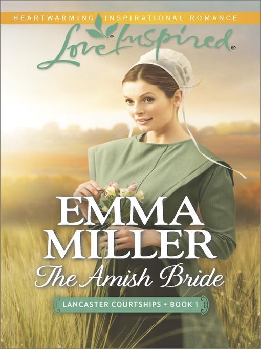 Title details for The Amish Bride by Emma Miller - Wait list