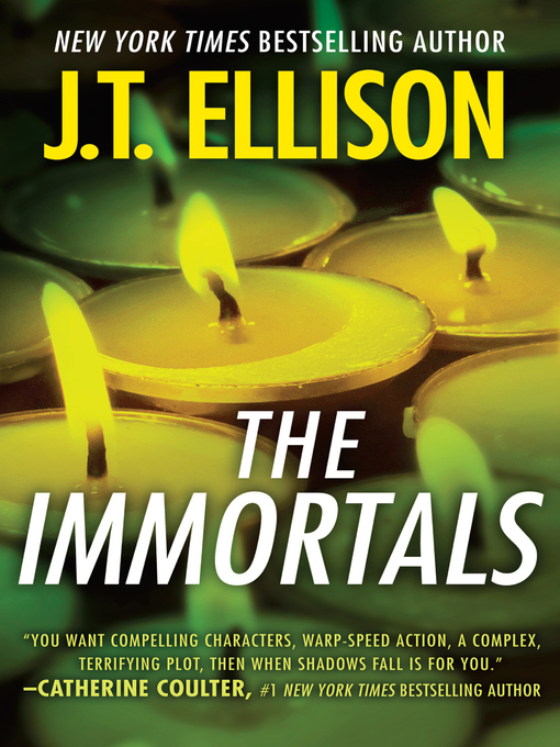 Title details for The Immortals by J.T. Ellison - Available