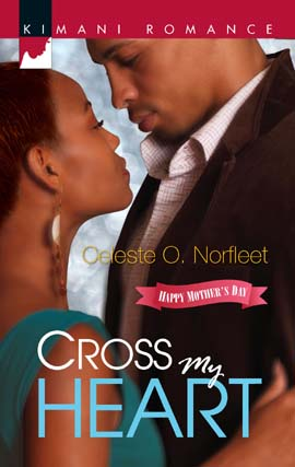 Title details for Cross My Heart by Celeste O. Norfleet - Available