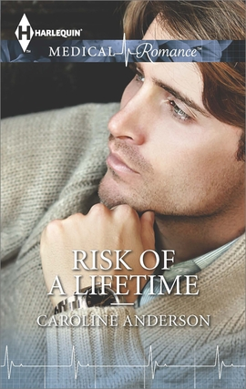 Title details for Risk of a Lifetime by Caroline Anderson - Available