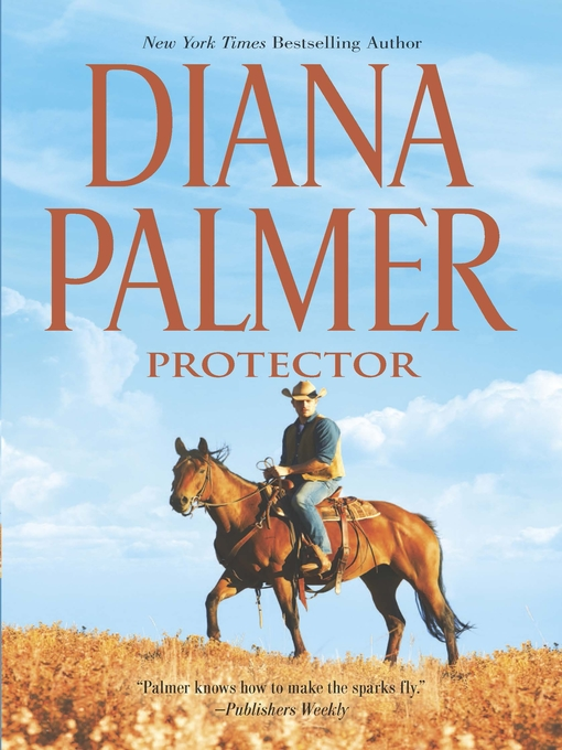 Title details for Protector by Diana Palmer - Wait list