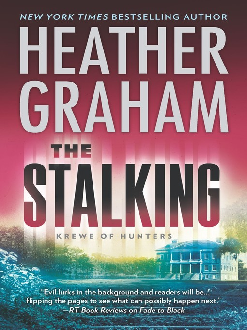 Title details for The Stalking by Heather Graham - Wait list