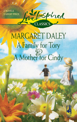 Title details for A Family for Tory and A Mother for Cindy by Margaret Daley - Available