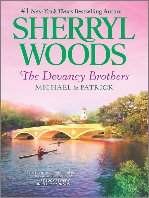 Title details for The Devaney Brothers: Michael and Patrick: Michael's Discovery\Patrick's Destiny by Sherryl Woods - Available