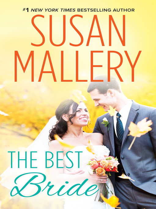 Title details for The Best Bride by Susan Mallery - Wait list