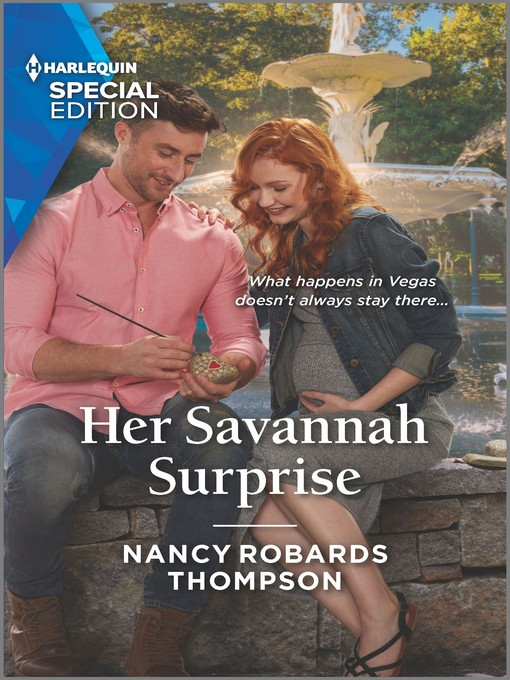 Title details for Her Savannah Surprise by Nancy Robards Thompson - Available