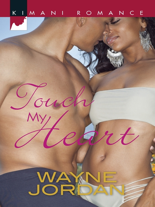 Title details for Touch My Heart by Wayne Jordan - Available