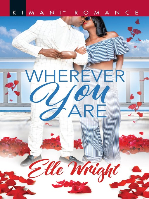 Title details for Wherever You Are by Elle Wright - Available