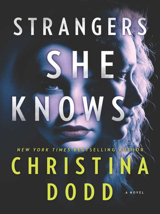 Title details for Strangers She Knows by Christina Dodd - Wait list