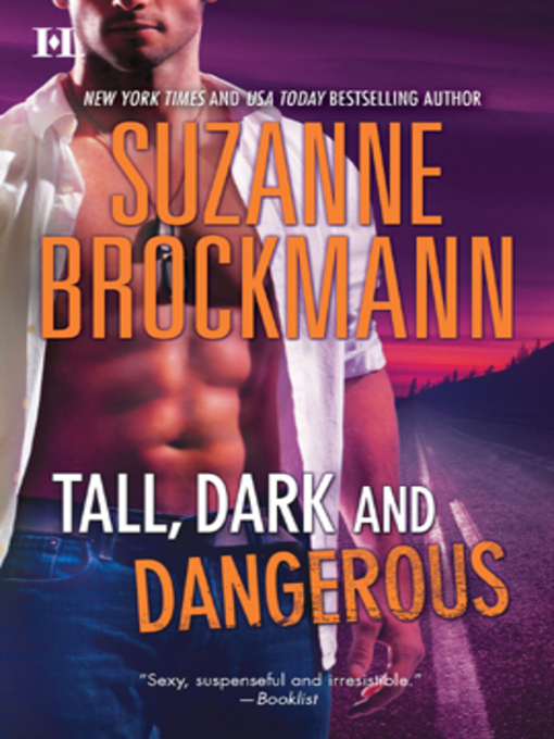 Title details for Tall, Dark and Dangerous by Suzanne Brockmann - Available