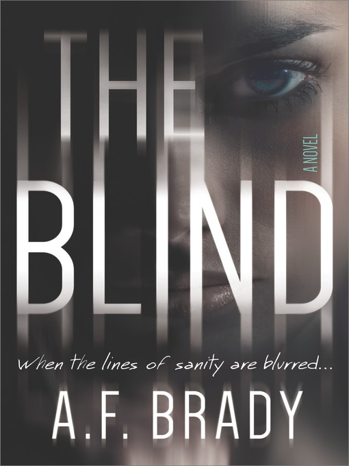 Title details for The Blind by A.F. Brady - Available
