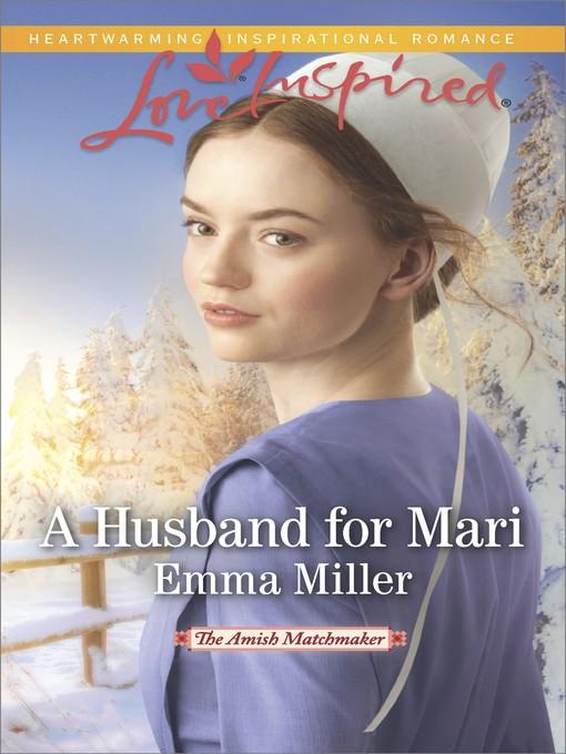 Title details for A Husband for Mari by Emma Miller - Wait list