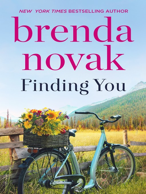 Title details for Finding You by Brenda Novak - Available