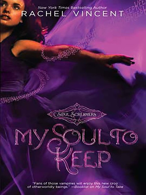 Title details for My Soul to Keep by Rachel Vincent - Available