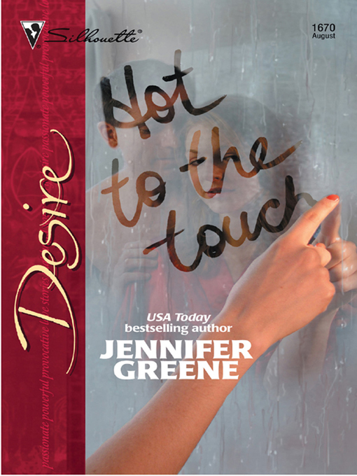 Title details for Hot to the Touch by Jennifer Greene - Available