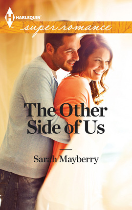 Title details for The Other Side of Us by Sarah Mayberry - Available