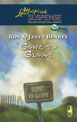 Title details for Gone To Glory by Ron and Janet Benrey - Wait list