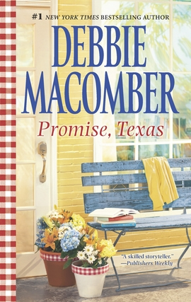 Title details for Promise, Texas by Debbie Macomber - Wait list