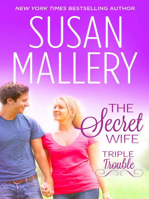 Title details for The Secret Wife by Susan Mallery - Available