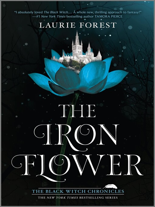 Title details for The Iron Flower by Laurie Forest - Wait list