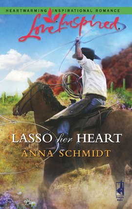 Title details for Lasso Her Heart by Anna Schmidt - Available