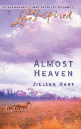 Title details for Almost Heaven by Jillian Hart - Available