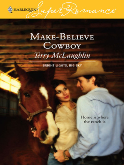 Title details for Make-Believe Cowboy by Terry McLaughlin - Available