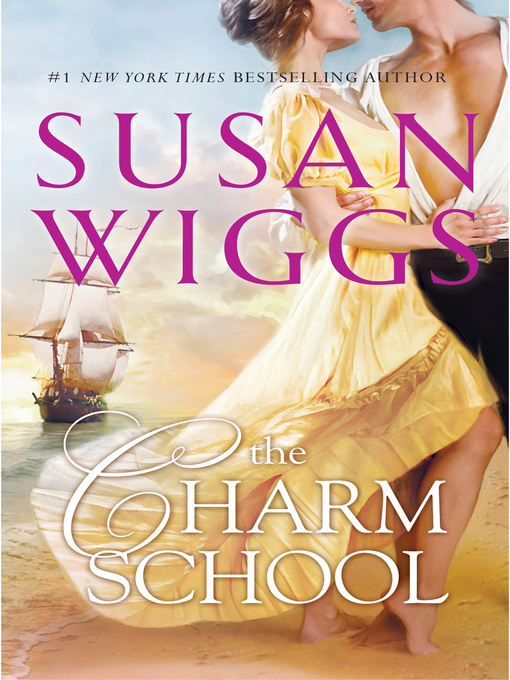 Title details for The Charm School by Susan  Wiggs - Wait list