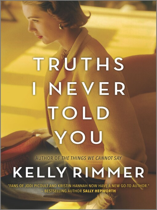 Title details for Truths I Never Told You by Kelly Rimmer - Wait list