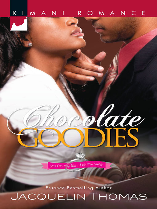 Title details for Chocolate Goodies by Jacquelin Thomas - Available
