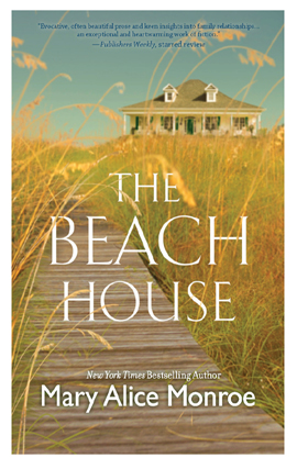 Title details for The Beach House by Mary Alice Monroe - Available