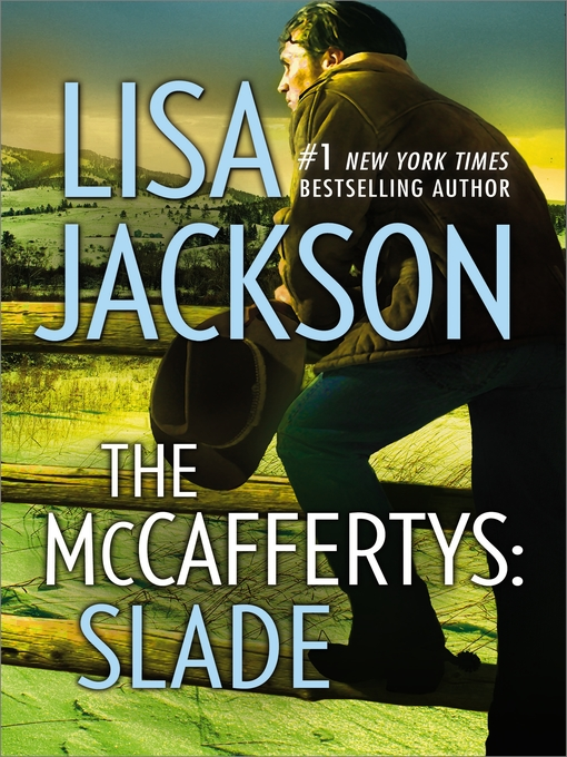Title details for The McCaffertys: Slade by Lisa Jackson - Wait list