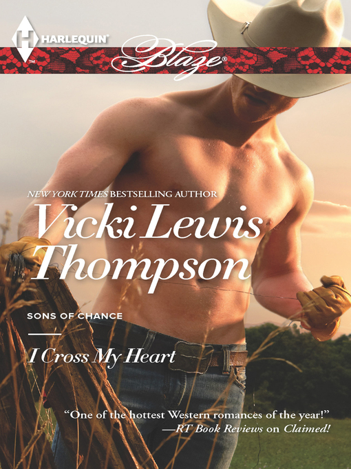 Title details for I Cross My Heart by Vicki Lewis Thompson - Available
