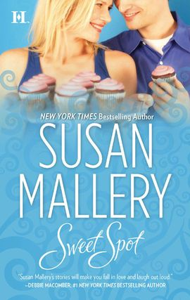 Title details for Sweet Spot by Susan Mallery - Available