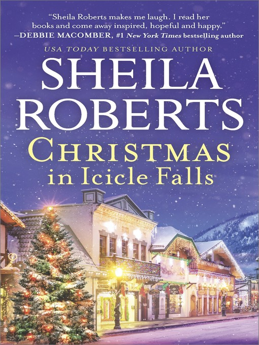 Title details for Christmas in Icicle Falls by Sheila Roberts - Available